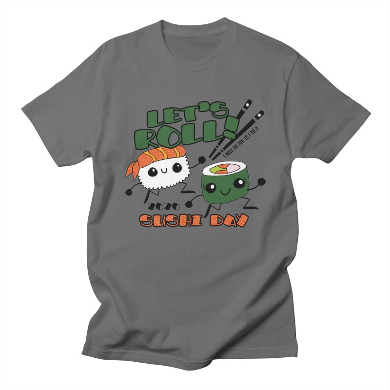 Sushi Day Let's Roll! Men's T-Shirt by Moon Joggers's Artist Shop