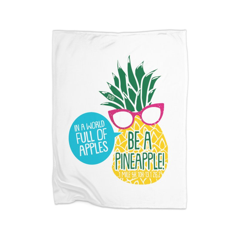 Be a Pineapple Home Fleece Blanket Blanket by Moon Joggers's Artist Shop