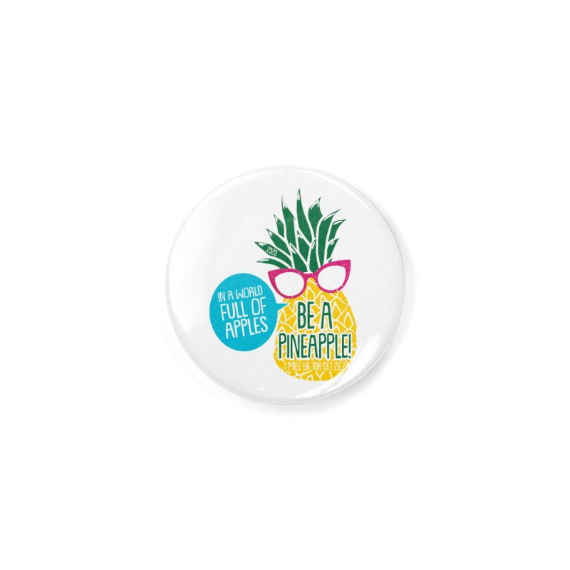Be a Pineapple Accessories Button by Moon Joggers's Artist Shop