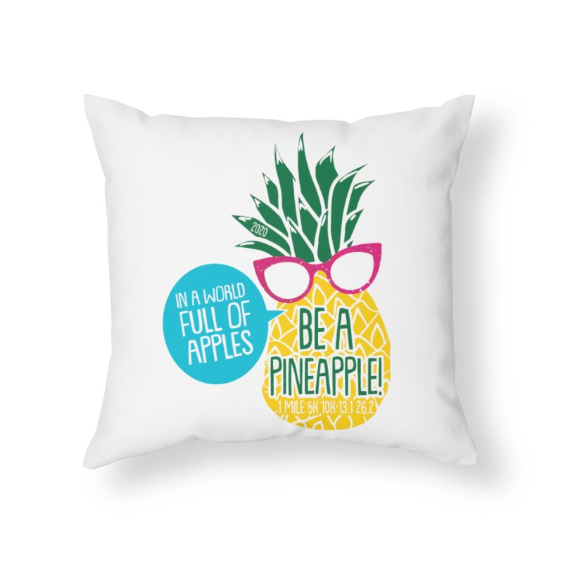Be a Pineapple Home Throw Pillow by Moon Joggers's Artist Shop