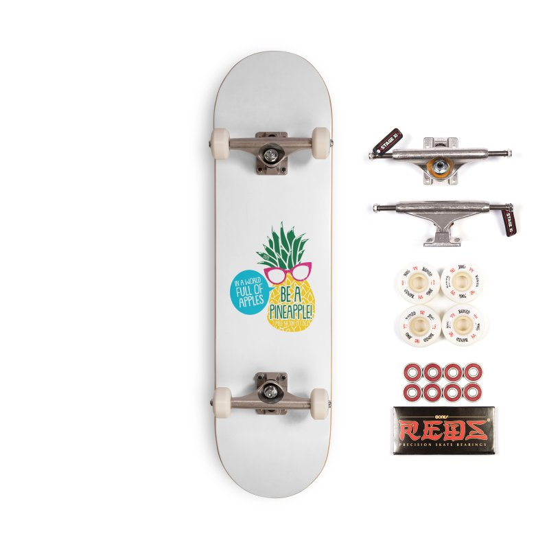Be a Pineapple Accessories Complete - Pro Skateboard by Moon Joggers's Artist Shop