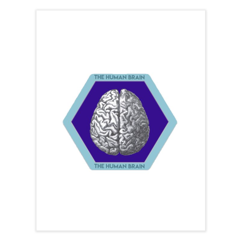 The Human Brain Home Fine Art Print by Moon Joggers's Artist Shop