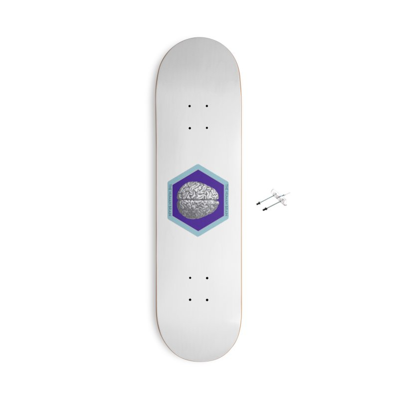 The Human Brain Accessories With Hanging Hardware Skateboard by Moon Joggers's Artist Shop