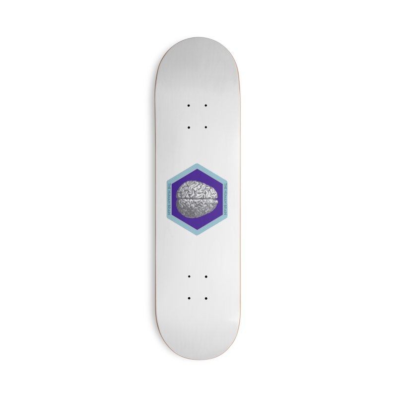 The Human Brain Accessories Deck Only Skateboard by Moon Joggers's Artist Shop