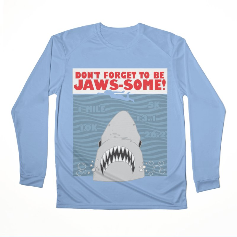 Shark Bait Hoo Ha Ha: Be JAWSome! Women's Performance Unisex Longsleeve T-Shirt by Moon Joggers's Artist Shop