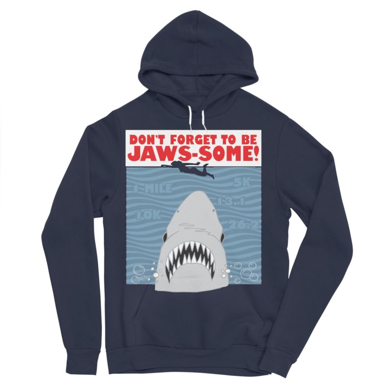Shark Bait Hoo Ha Ha: Be JAWSome! Women's Sponge Fleece Pullover Hoody by Moon Joggers's Artist Shop
