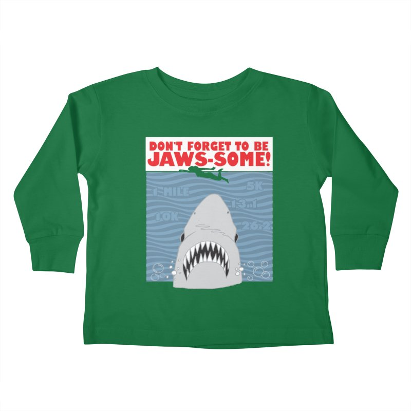 Shark Bait Hoo Ha Ha: Be JAWSome! Kids Toddler Longsleeve T-Shirt by Moon Joggers's Artist Shop