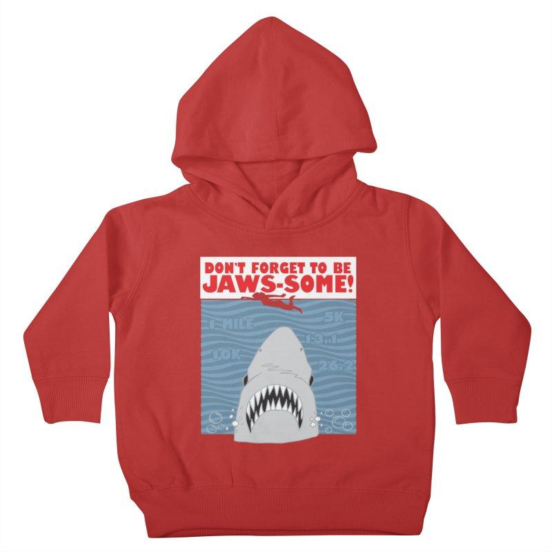Shark Bait Hoo Ha Ha: Be JAWSome! Kids Toddler Pullover Hoody by Moon Joggers's Artist Shop
