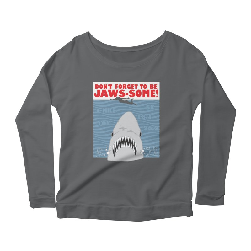 Shark Bait Hoo Ha Ha: Be JAWSome! Women's Scoop Neck Longsleeve T-Shirt by Moon Joggers's Artist Shop