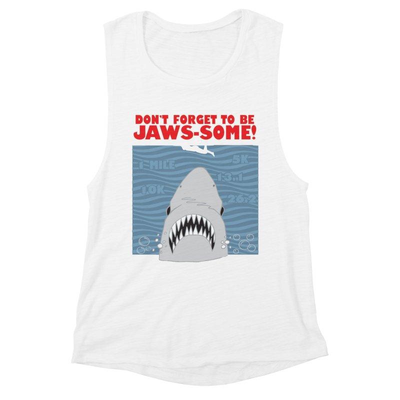 Shark Bait Hoo Ha Ha: Be JAWSome! Women's Muscle Tank by Moon Joggers's Artist Shop