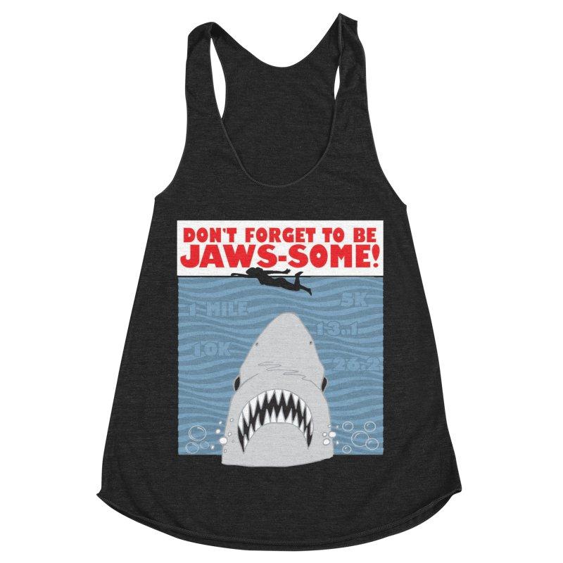 Shark Bait Hoo Ha Ha: Be JAWSome! Women's Racerback Triblend Tank by Moon Joggers's Artist Shop