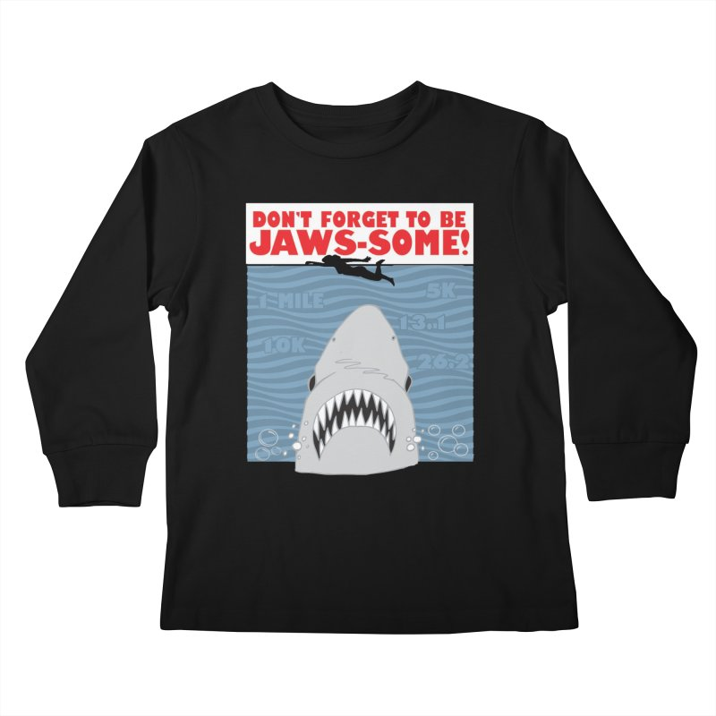 Shark Bait Hoo Ha Ha: Be JAWSome! Kids Longsleeve T-Shirt by Moon Joggers's Artist Shop