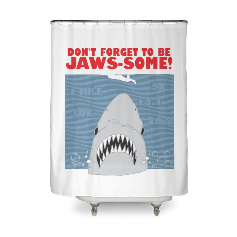 Shark Bait Hoo Ha Ha: Be JAWSome! Home Shower Curtain by Moon Joggers's Artist Shop