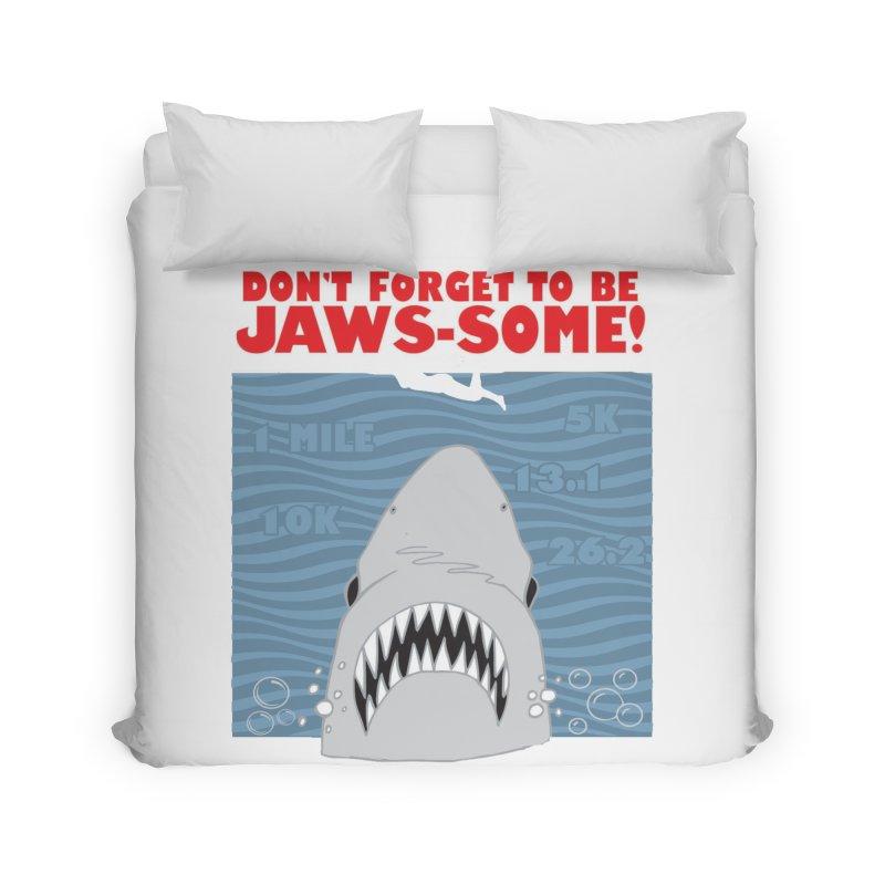 Shark Bait Hoo Ha Ha: Be JAWSome! Home Duvet by Moon Joggers's Artist Shop