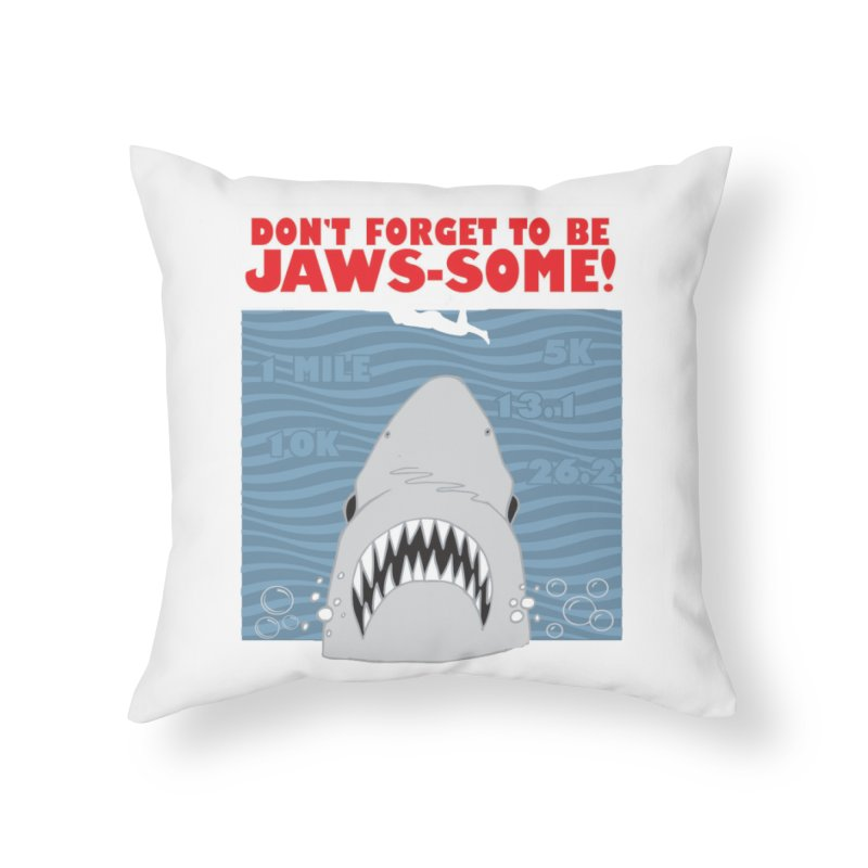Shark Bait Hoo Ha Ha: Be JAWSome! Home Throw Pillow by Moon Joggers's Artist Shop