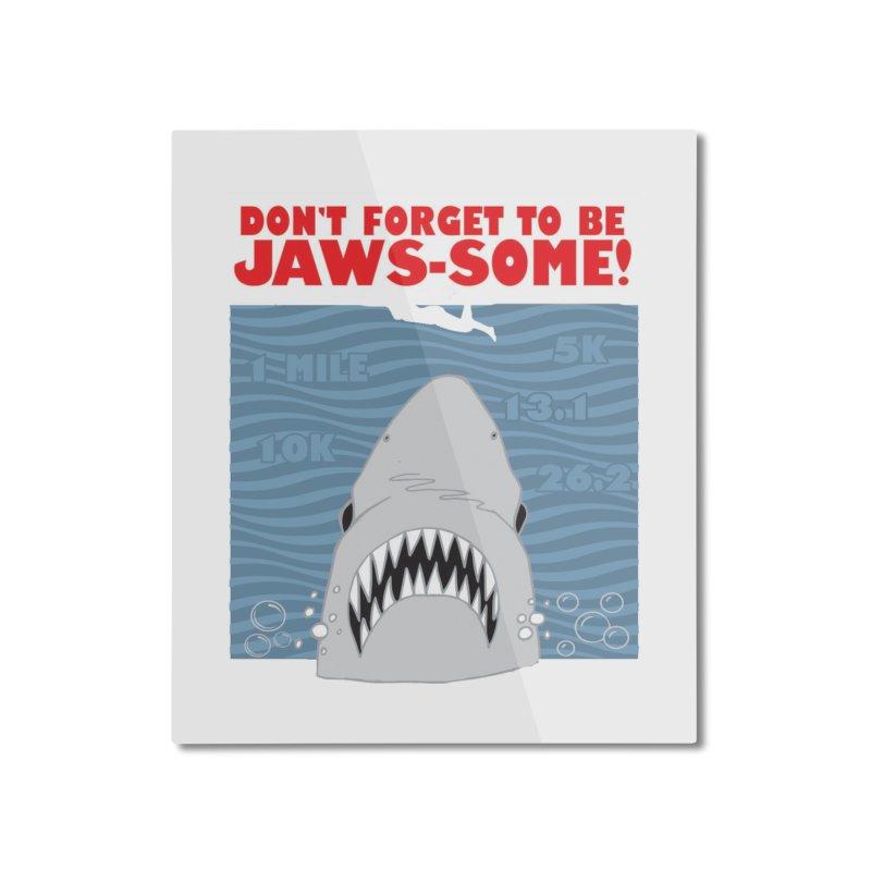 Shark Bait Hoo Ha Ha: Be JAWSome! Home Mounted Aluminum Print by Moon Joggers's Artist Shop