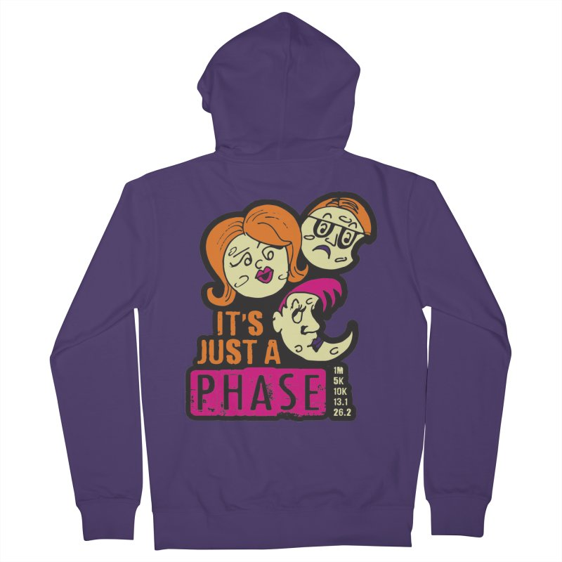 Moon Day - It's just a phase Women's French Terry Zip-Up Hoody by Moon Joggers's Artist Shop