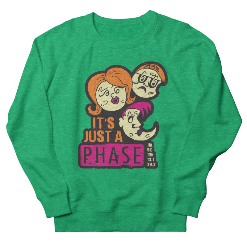Moon Day - It's just a phase Women's French Terry Sweatshirt by Moon Joggers's Artist Shop