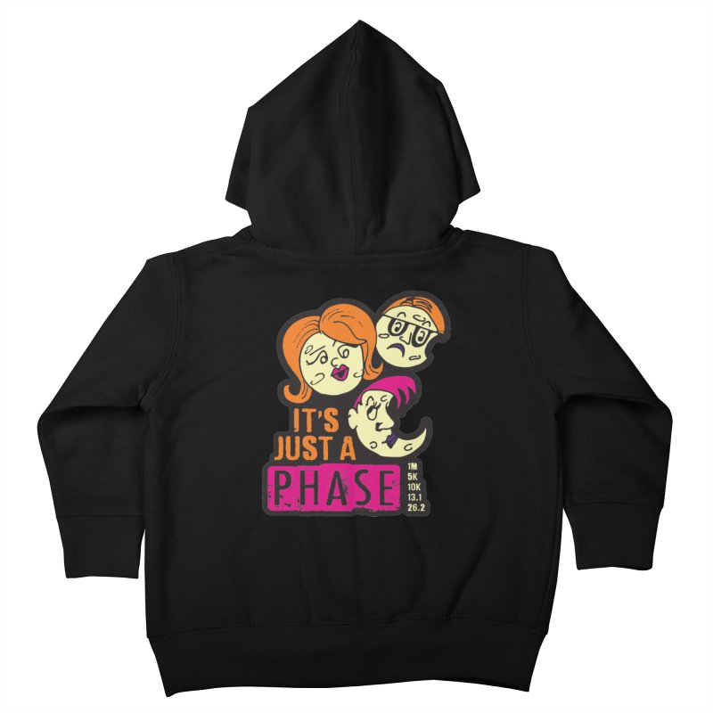 Moon Day - It's just a phase Kids Toddler Zip-Up Hoody by Moon Joggers's Artist Shop