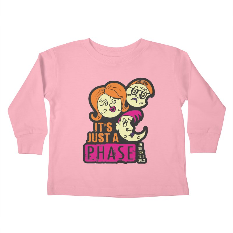 Moon Day - It's just a phase Kids Toddler Longsleeve T-Shirt by Moon Joggers's Artist Shop
