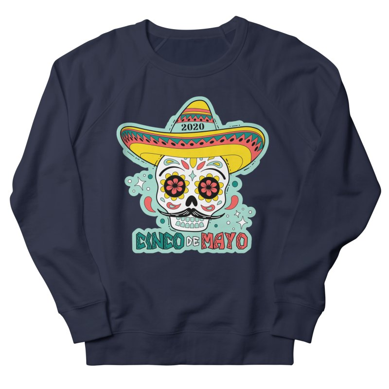 Cinco De Mayo Women's French Terry Sweatshirt by Moon Joggers's Artist Shop