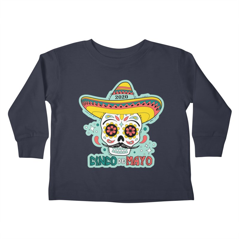 Cinco De Mayo Kids Toddler Longsleeve T-Shirt by Moon Joggers's Artist Shop