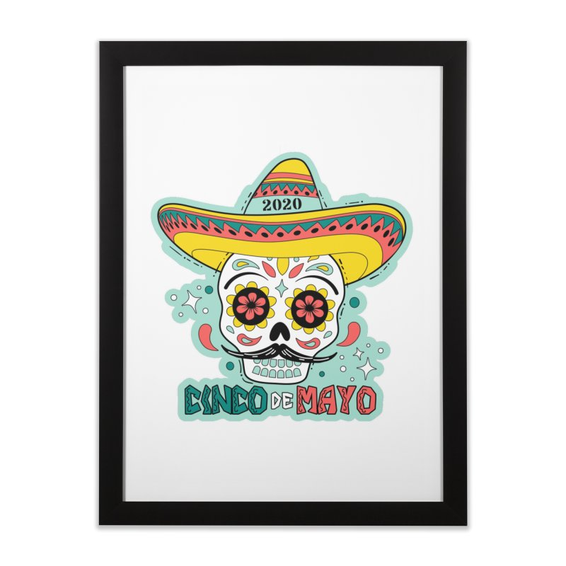 Cinco De Mayo Home Framed Fine Art Print by Moon Joggers's Artist Shop