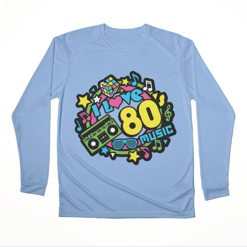 World Music Day - I Love 80s Music Men's Performance Longsleeve T-Shirt by Moon Joggers's Artist Shop