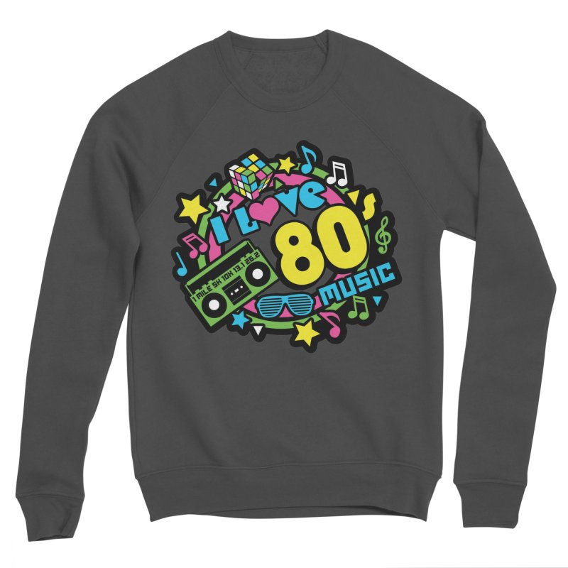 World Music Day - I Love 80s Music Men's Sponge Fleece Sweatshirt by Moon Joggers's Artist Shop