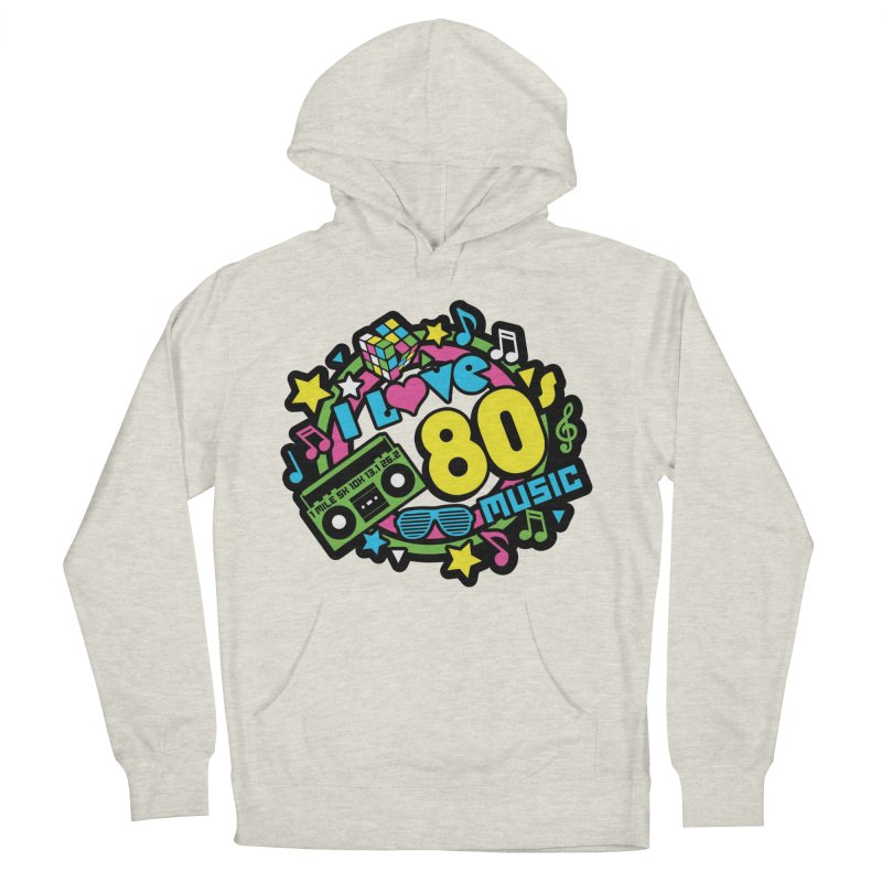 World Music Day - I Love 80s Music Men's French Terry Pullover Hoody by Moon Joggers's Artist Shop