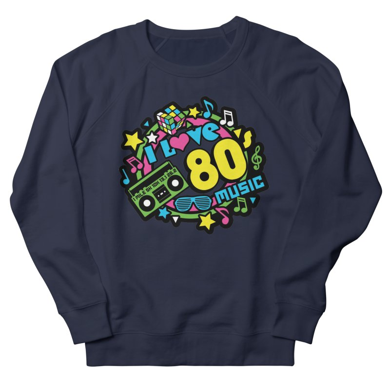 World Music Day - I Love 80s Music Women's French Terry Sweatshirt by Moon Joggers's Artist Shop