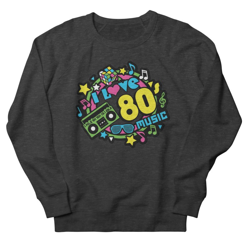 World Music Day - I Love 80s Music Men's French Terry Sweatshirt by Moon Joggers's Artist Shop