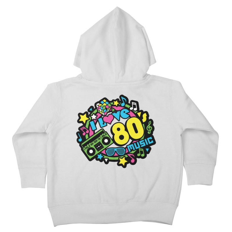 World Music Day - I Love 80s Music Kids Toddler Zip-Up Hoody by Moon Joggers's Artist Shop