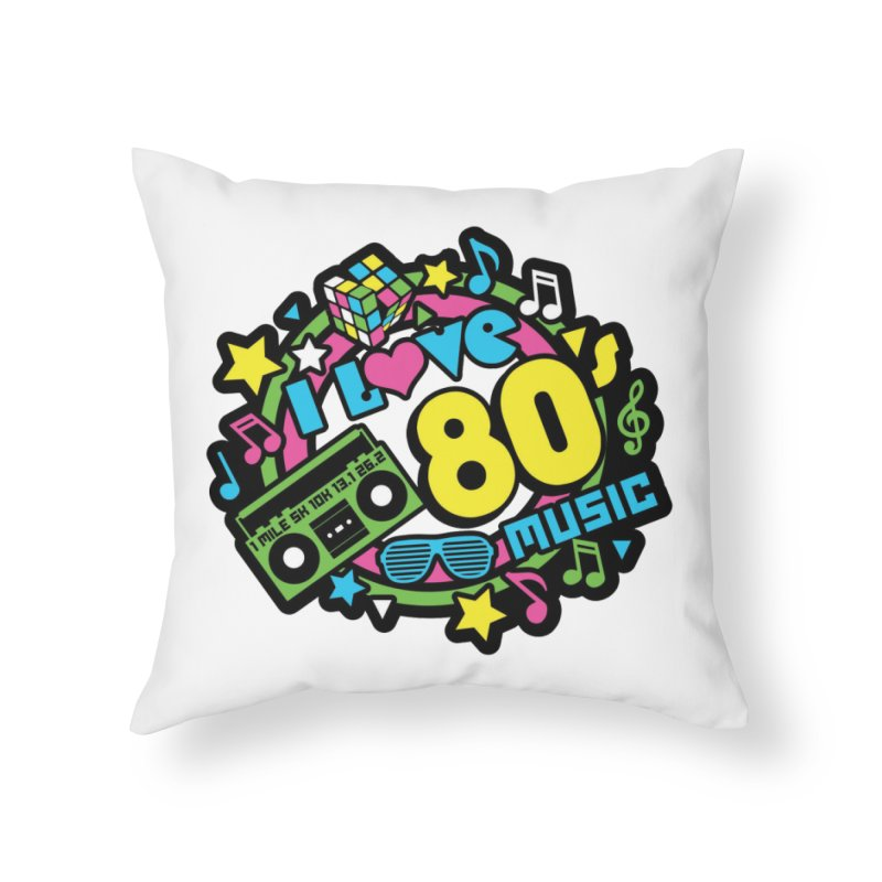 World Music Day - I Love 80s Music Home Throw Pillow by Moon Joggers's Artist Shop