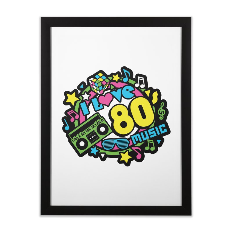 World Music Day - I Love 80s Music Home Framed Fine Art Print by Moon Joggers's Artist Shop