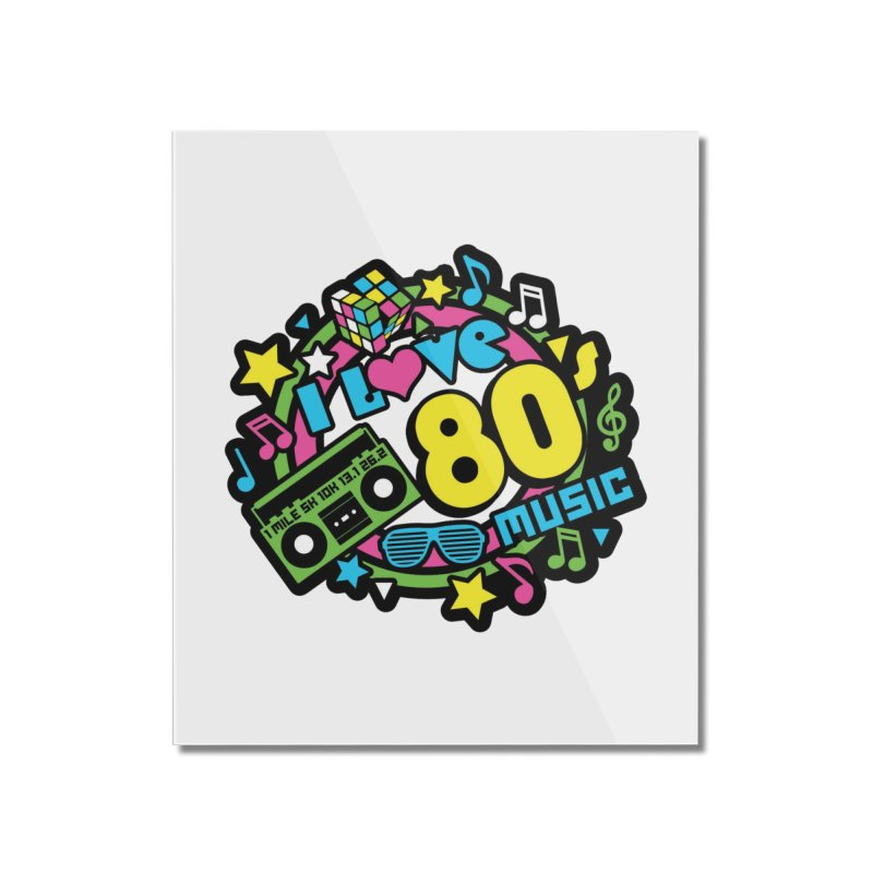 World Music Day - I Love 80s Music Home Mounted Acrylic Print by Moon Joggers's Artist Shop