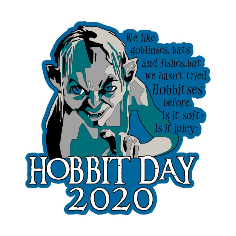 Hobbit Day by Moon Joggers's Artist Shop