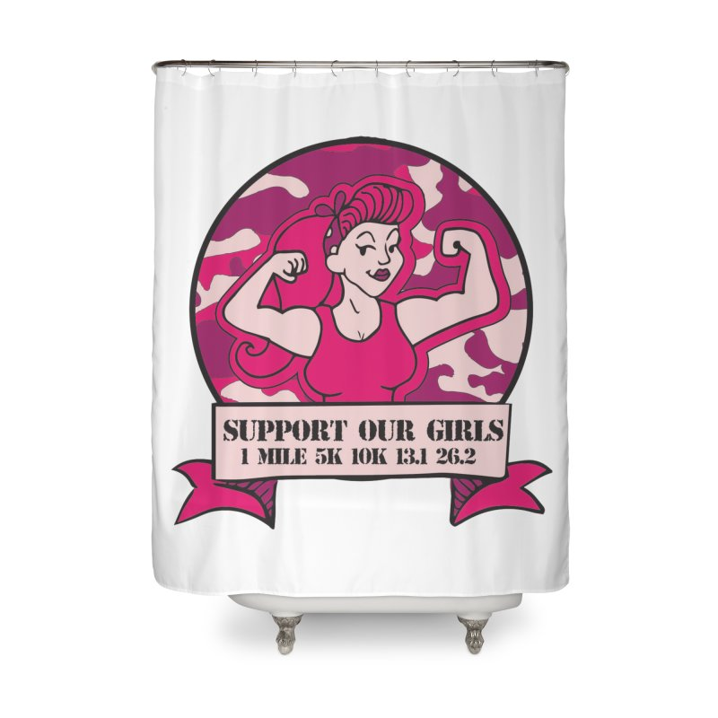 Support Our Girls Home Shower Curtain by Moon Joggers's Artist Shop