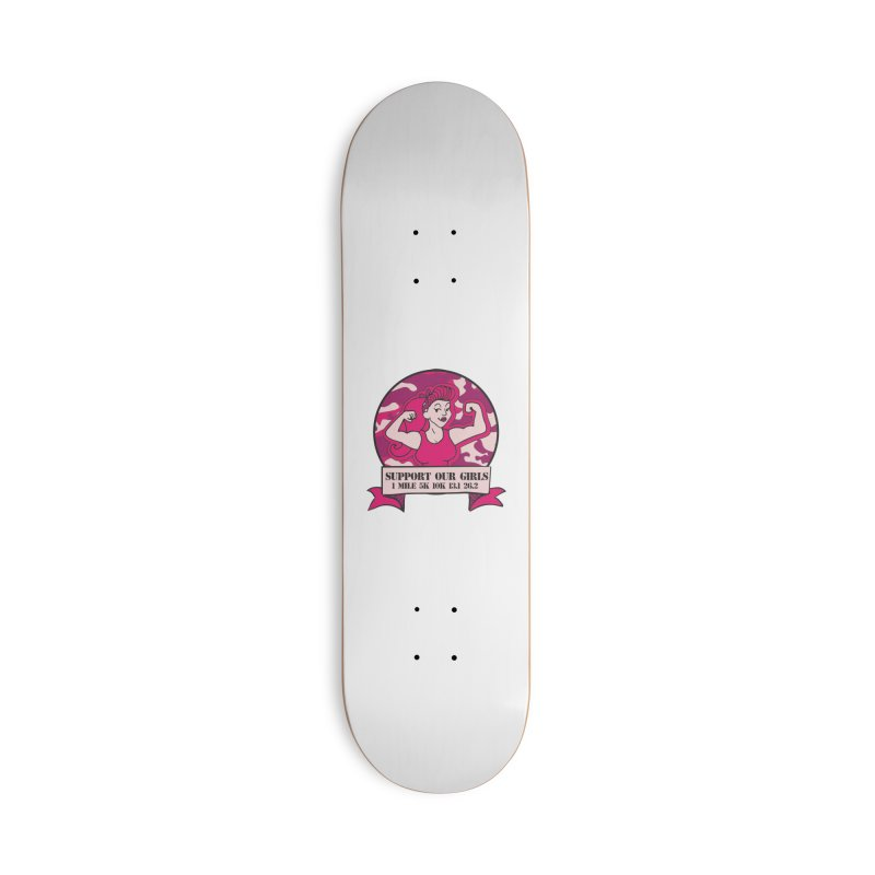 Support Our Girls Accessories Deck Only Skateboard by Moon Joggers's Artist Shop