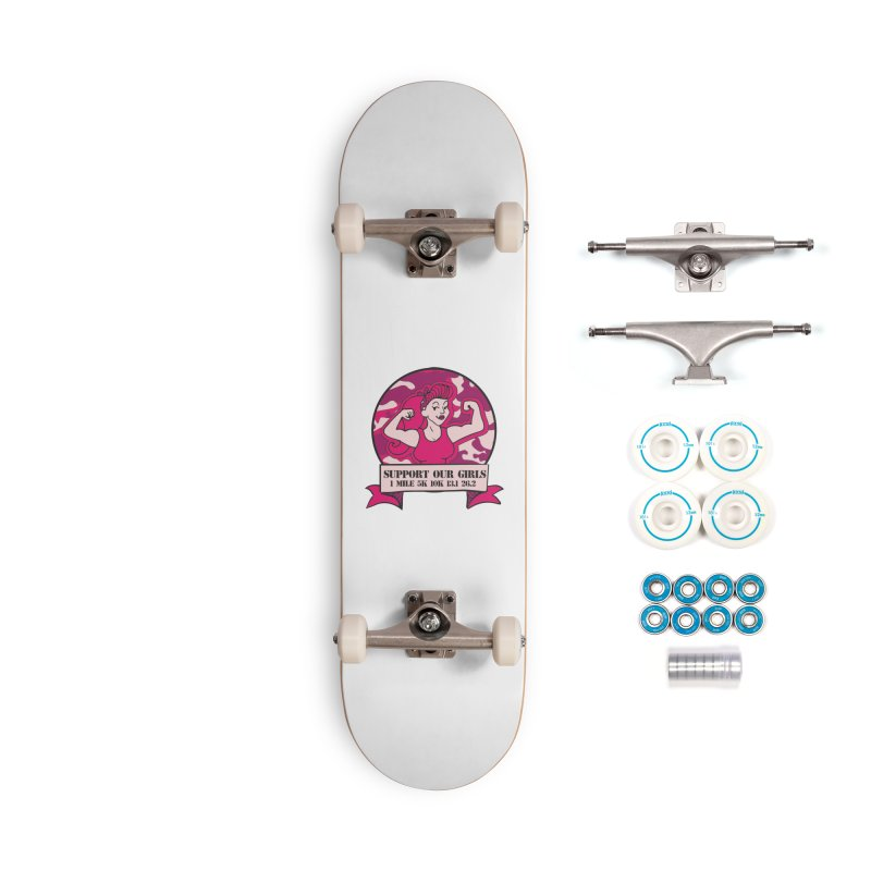 Support Our Girls Accessories Complete - Basic Skateboard by Moon Joggers's Artist Shop