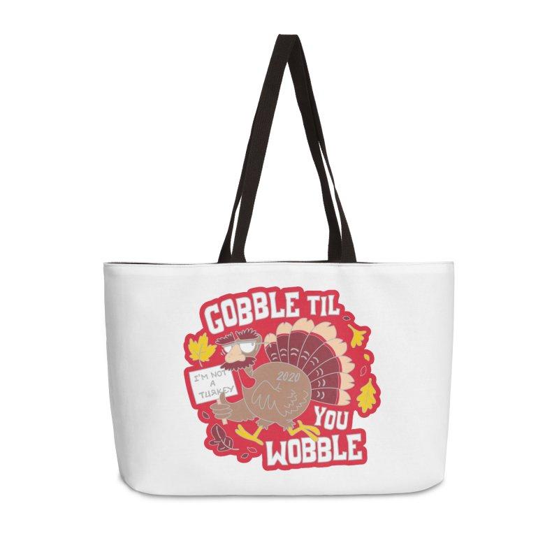 Gobble Til You Wobble Accessories Weekender Bag Bag by Moon Joggers's Artist Shop