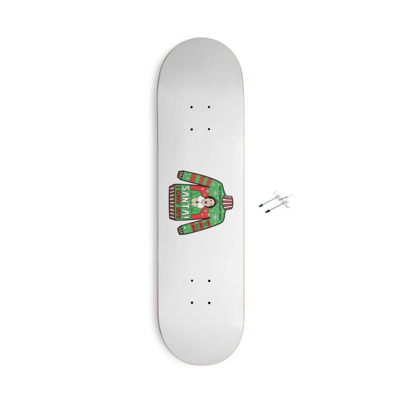 Ugly Sweater Day Accessories With Hanging Hardware Skateboard by Moon Joggers's Artist Shop