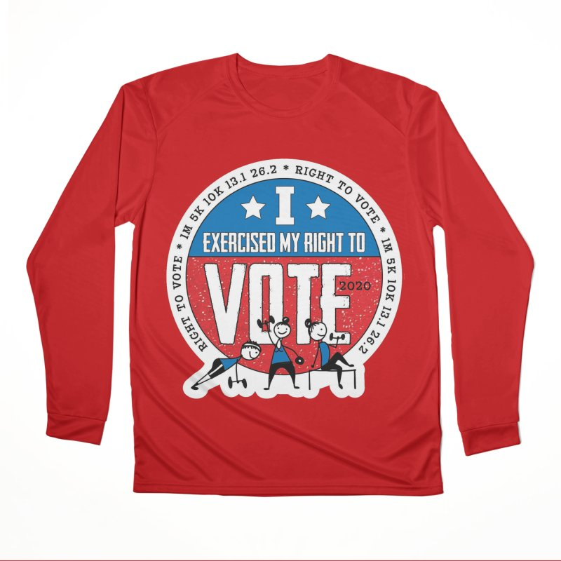 Right to Vote Men's Performance Longsleeve T-Shirt by Moon Joggers's Artist Shop