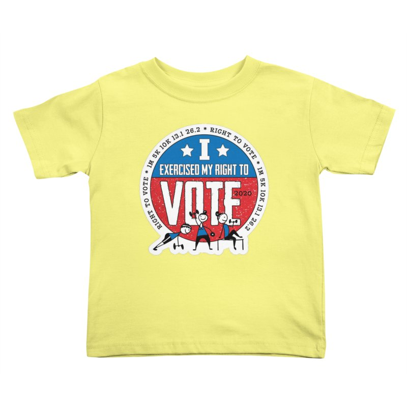 Right to Vote Kids Toddler T-Shirt by Moon Joggers's Artist Shop