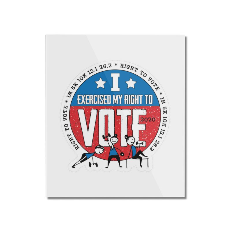 Right to Vote Home Mounted Acrylic Print by Moon Joggers's Artist Shop