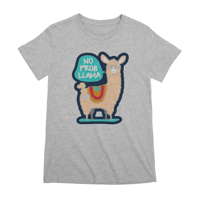 No Prob Llama Women's Premium T-Shirt by Moon Joggers's Artist Shop
