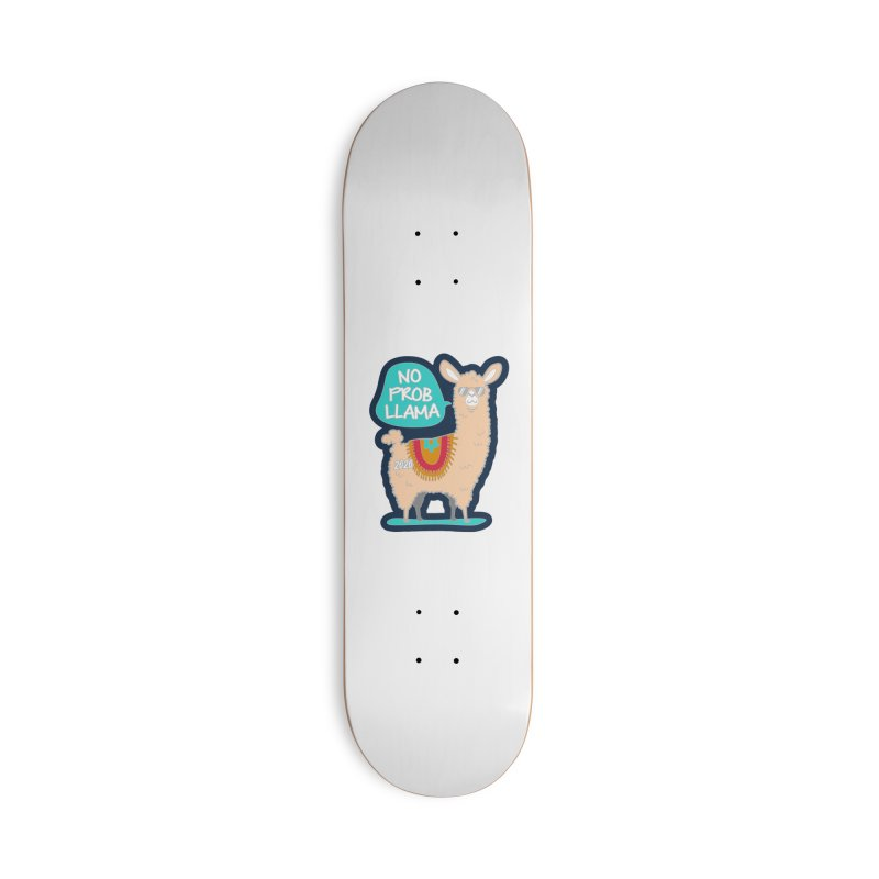 No Prob Llama Accessories Deck Only Skateboard by Moon Joggers's Artist Shop