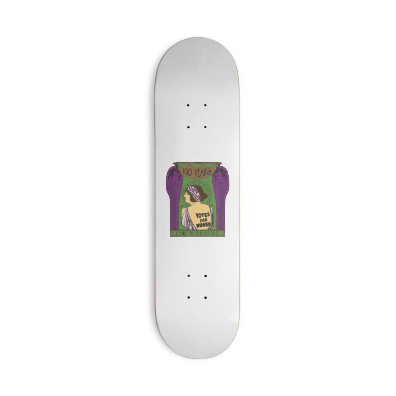 100 Years of Women's Suffrage Accessories Deck Only Skateboard by Moon Joggers's Artist Shop