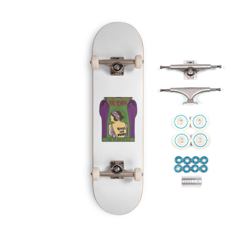100 Years of Women's Suffrage Accessories Complete - Basic Skateboard by Moon Joggers's Artist Shop