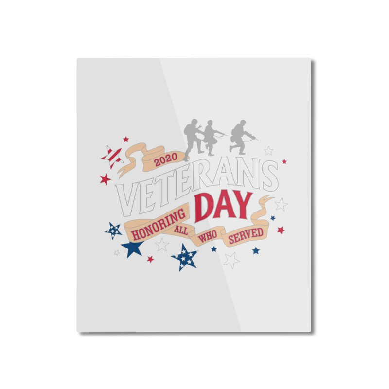 Veterans Day Home Mounted Aluminum Print by Moon Joggers's Artist Shop